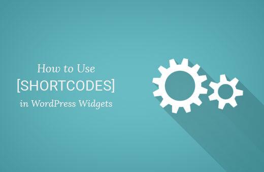 Hướng dẫn thêm Shortcode WordPress vào Widget Sidebar