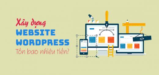 Làm website wordpress hết bao nhiêu tiền, bạn nên biết