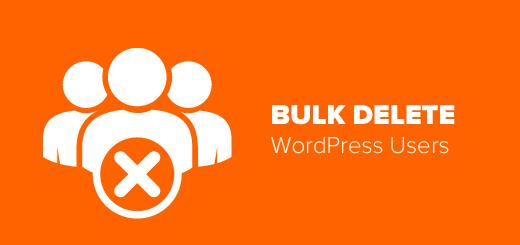 Xóa hàng loạt người dùng wordpress