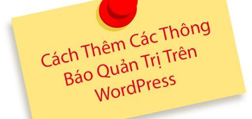 Cách tạo thông báo trong giao diện admin wordpress