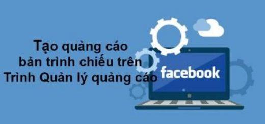 Hướng dẫn tạo quảng cáo bản trình chiếu Facebook chuyên nghiệp