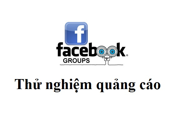 Bạn nên biết về quảng cáo trên Group Facebook