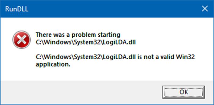 [Fixed 100%] Lỗi There was a problem starting C:WindowsSystem32LogiLDA.dll Win 10